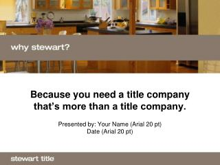 Because you need a title company that s more than a title company.