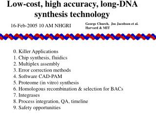 Low-cost, high accuracy, long-DNA synthesis technology
