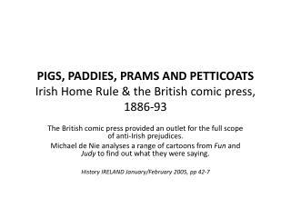 PIGS, PADDIES, PRAMS AND PETTICOATS Irish Home Rule  the British comic press, 1886-93