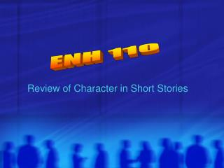 Review of Character in Short Stories