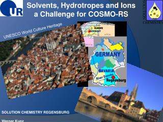 SOLUTION CHEMISTRY REGENSBURG  Werner Kunz Institut f r Physikalische und Theoretische Chemie Universit t Regensburg
