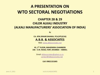 A PRESENTATION ON  WTO SECTORAL NEGOTIATIONS