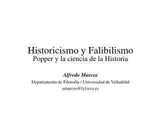 Historicismo y Falibilismo