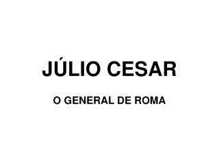 J LIO CESAR