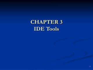 CHAPTER 3 IDE Tools