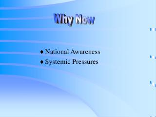National Awareness Systemic Pressures