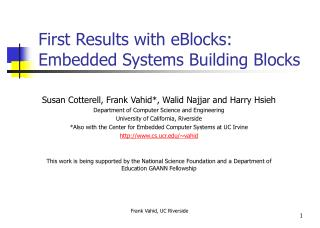 First Results with eBlocks: Embedded Systems Building Blocks