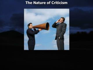 The Nature of Criticism