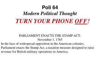 Poli 64  Modern Political Thought