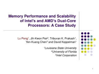 Memory Performance and Scalability of Intel s and AMD s Dual-Core  Processors: A Case Study