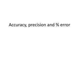 Accuracy  Precision in Measurement