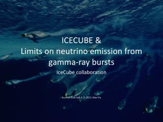 ICECUBE  Limits on neutrino emission from gamma-ray bursts