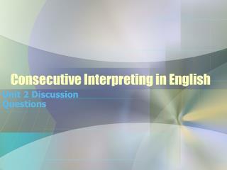 Consecutive Interpreting in English