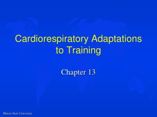 Cardiorespiratory Adaptations to Training
