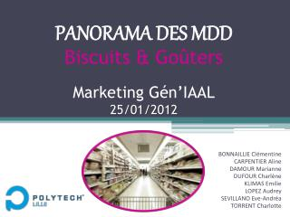 PANORAMA DES MDD Biscuits  Go ters  Marketing G n IAAL 25