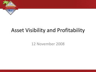 Asset Visibility and Profitability
