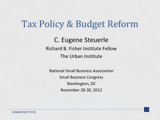Tax Policy  Budget Reform