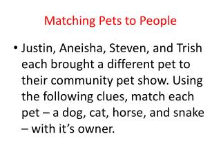 Matching Pets to People
