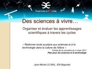 Des sciences   vivre