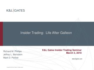 Insider Trading:  Life After Galleon