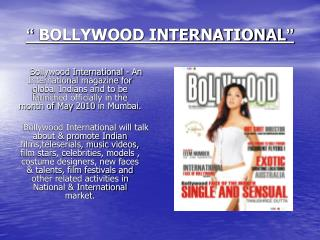 BOLLYWOOD INTERNATIONAL