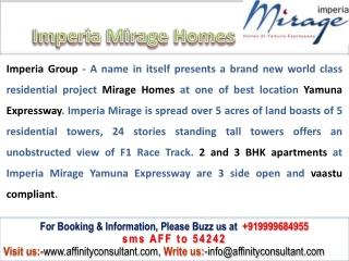 Imperia Mirage Yamuna Expressway @ 09999684905