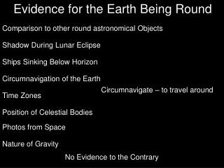 Evidence for the Earth Being Round