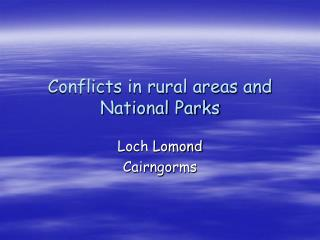 Conflicts in rural areas and National Parks