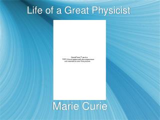 Life of a Great Physicist