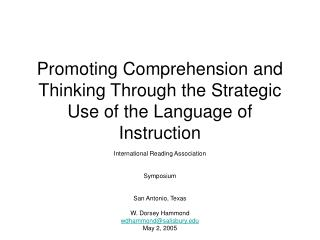 Promoting Comprehension and Thinking Through the Strategic Use of the Language of Instruction