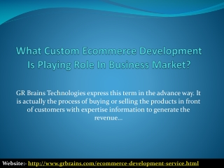What Custom Ecommerce Development Is Playing Role In Busines