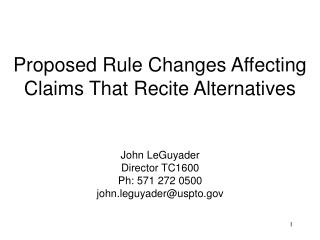 Proposed Rule Changes Affecting Claims That Recite Alternatives