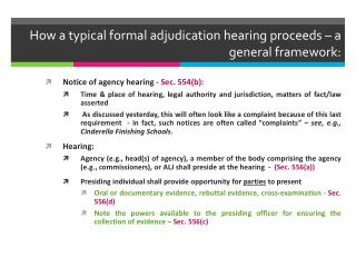 How a typical formal adjudication hearing proceeds   a general framework: