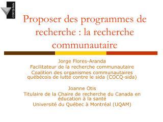 Proposer des programmes de recherche : la recherche communautaire