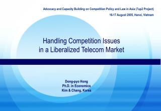 Handling Competition Issues  in a Liberalized Telecom Market