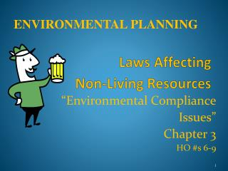 Laws Affecting  Non-Living Resources