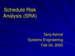 Schedule Risk Analysis SRA