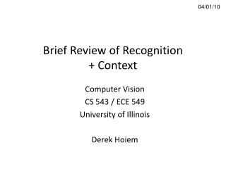 Brief Review of Recognition  Context