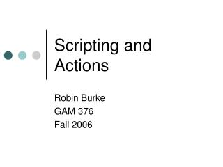 Scripting and Actions