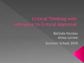 Critical Thinking with reference to Critical Appraisal