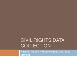 Civil Rights Data Collection