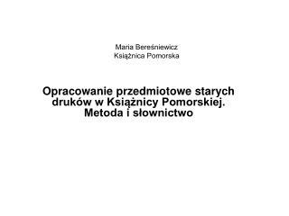 Maria Beresniewicz Ksiaznica Pomorska