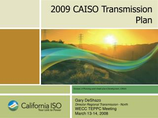 2009 CAISO Transmission Plan