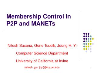 Membership Control in P2P and MANETs