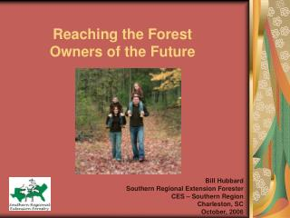 Reaching the Forest  Owners of the Future