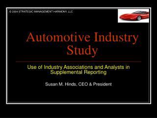 Automotive Industry  Study