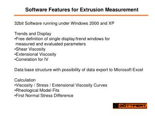 Software Features for Extrusion Measurement