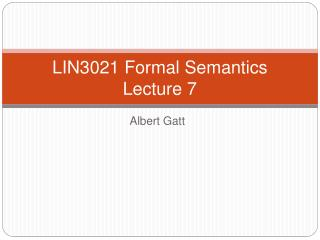 LIN3021 Formal Semantics Lecture 7