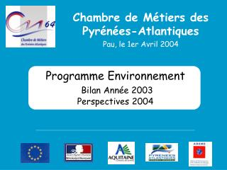 Programme Environnement  Bilan Ann e 2003 Perspectives 2004