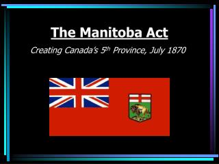 The Manitoba Act